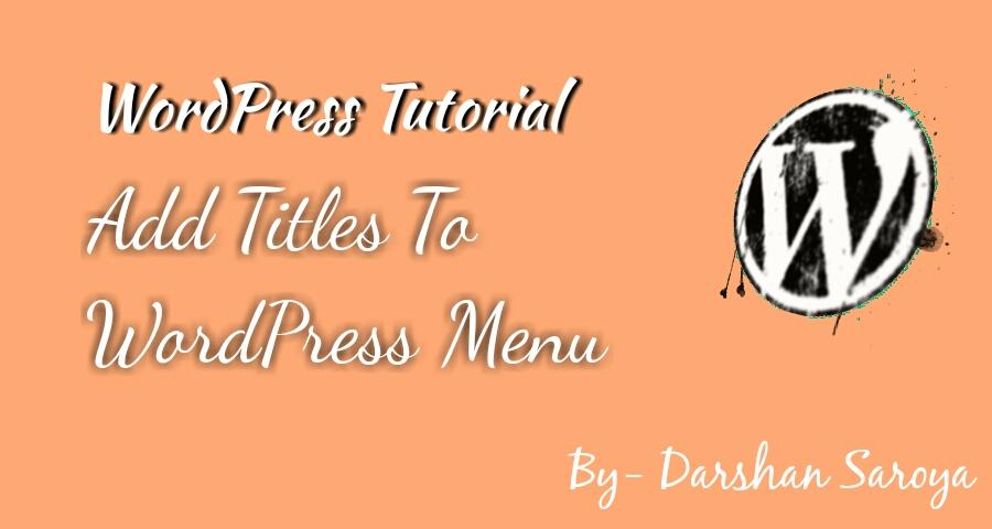 Add titles to WordPress navigation menu