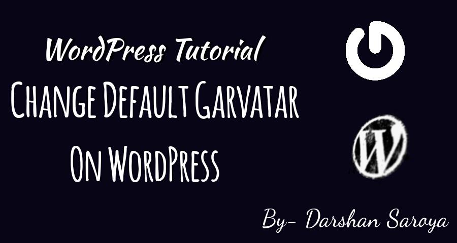change default Garvatar in WordPress