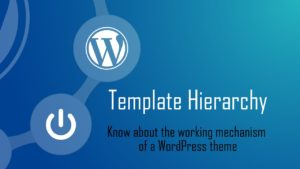 template hierarchy wordpress
