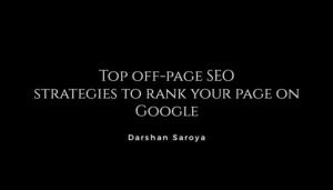 Top off page SEO strategies to rank your page on Google