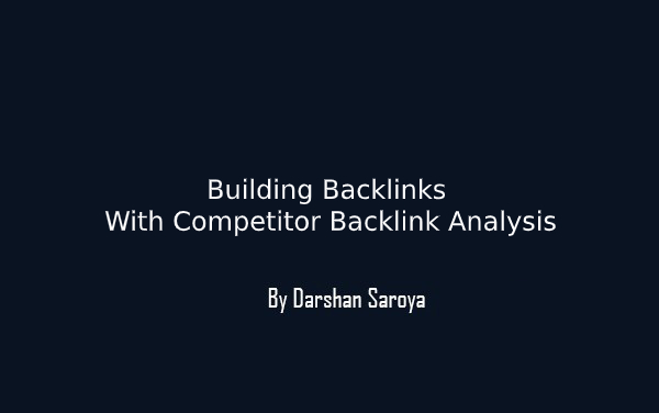 Building Backlinks With Competitor Backlink Analysis